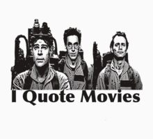 i quote movies T-Shirt