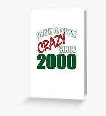 Born In 2000, Funny 18th Birthday Gift Greeting Card