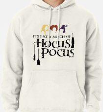 Es ist nur ein Haufen Hocus Pocus Hoodie