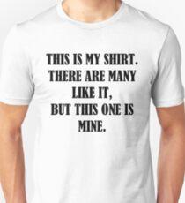 This is my RIFLE (Full Metal Jacket) shirt, mug, case, skin, bag Unisex T-Shirt