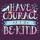 Courageous and Kindness by Katy Rochelle