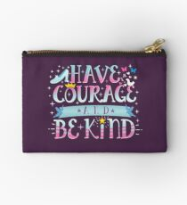 Courageous and Kindness Studio Pouch