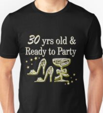 SILVER 30 YRS OLD AND READY TO PARTY Unisex T-Shirt