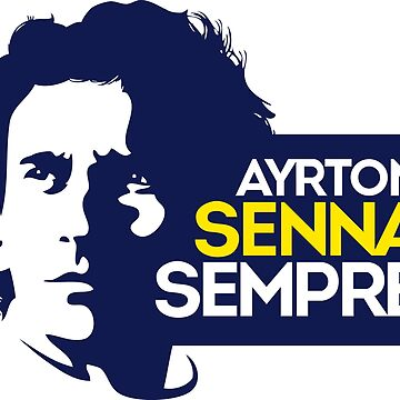 Ayrton Senna Sempre (Always) Shirt by TheScrambler