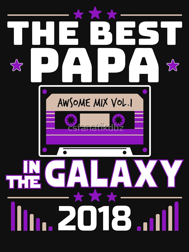 Awesome Dad Best Papa In Galaxy Father Day Gift by csfanatikdbz