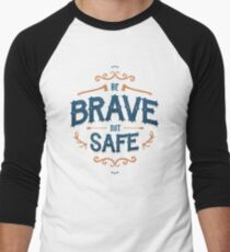 BE BRAVE NICHT SICHER Baseballshirt für Männer