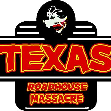 Texas Roadhouse Massacre by GeneralGrievous