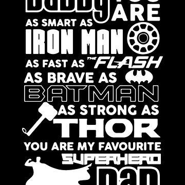 Daddy Superhero, Fathers Day by eFfany