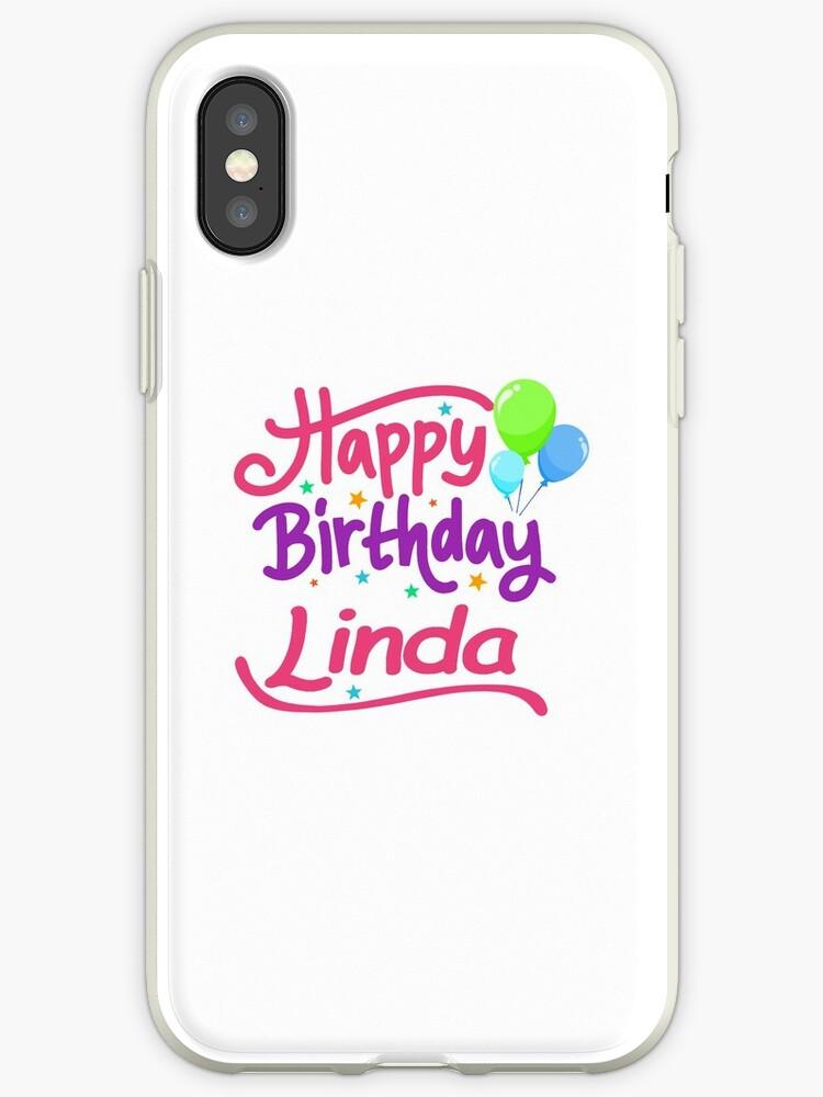 Joyeux Anniversaire Linda Coques Et Skins Iphone Par Pm Names