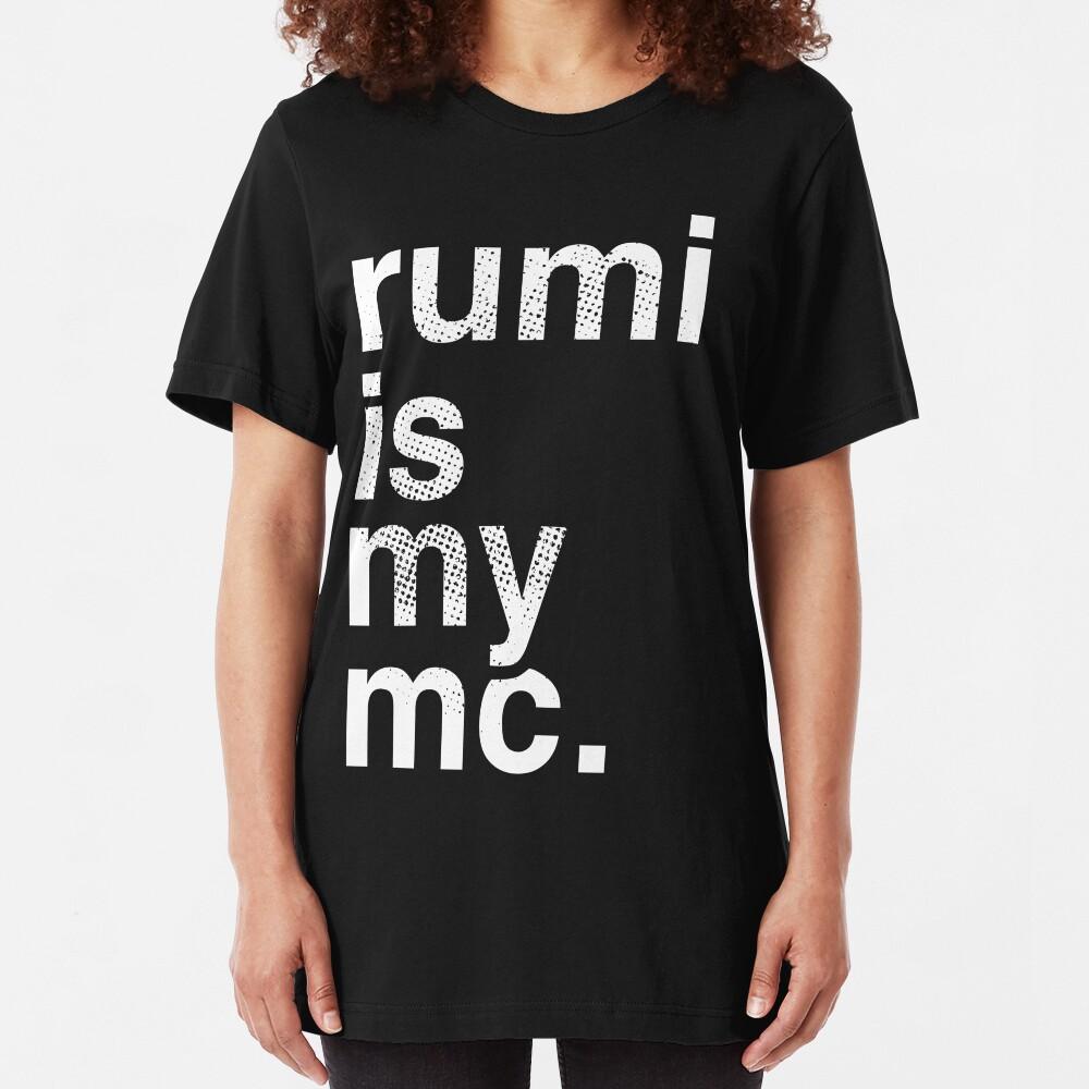 Rumi is my mc. Slim Fit T-Shirt