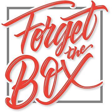 Forget the Box by Mira-Iossifova