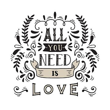 All You Need Is Love by CafePretzel