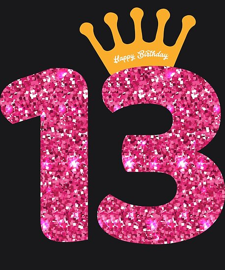 """""""13th Queens Crow Happy Birthday For Girls"""" Poster By"""