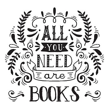 All You Need Are Books by CafePretzel