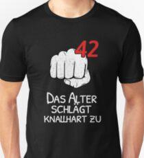 Camiseta unisex 42 Jahre - Das Leben schlägt knallhart zu lustiges Geburtstags Geschenk