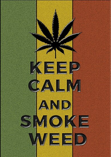 KEEP CALM AND SMOKE WEED By Cristianocosta
