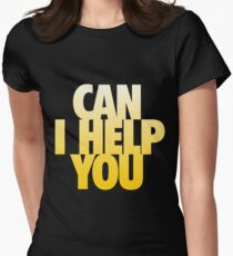 Can I Help You Women's Fitted T-Shirt