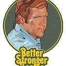 better, stronger, faster by Olivier-C