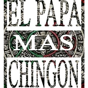 THE POPE MAS CHINGON by Luisombra