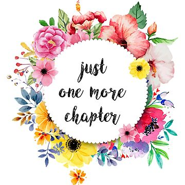 Just one more chapter by alexbookpages