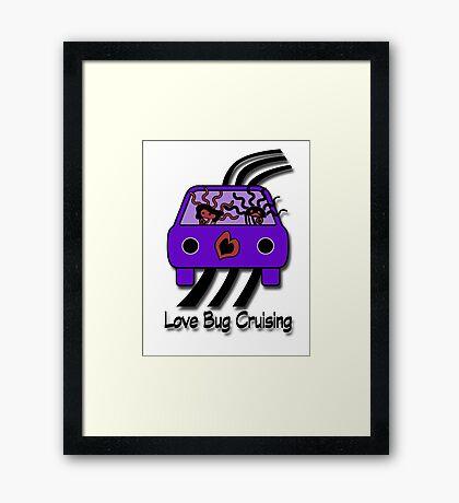 Love Bug Cruising Framed Print