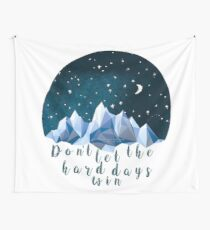 DON'T LET THE HARD DAYS WIN (geometric watercolor) Wall Tapestry