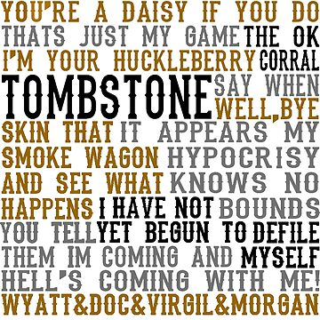 Tombstone Movie Quotes by everything-shop