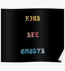 Kids See Ghosts Album Poster