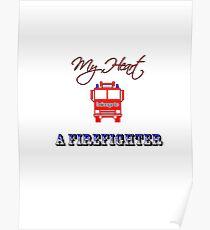 My Heart Belongs to a Firefighter Poster