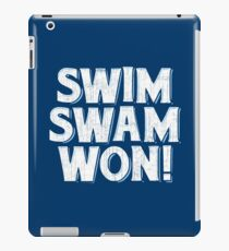Funny Swim T-Shirt, Swim Swam Won! iPad Case/Skin