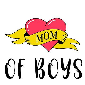 Mom of Boys by anabellstar