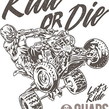 Ride or Die ATV Quad by offroadstyles