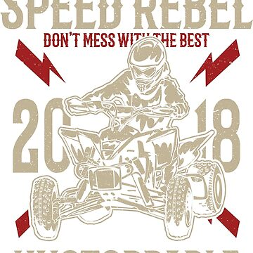 Speed Rebel ATV Quad Racing by offroadstyles