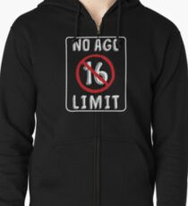 No Age Limit 16th Birthday Gifts Funny B Day For 16 Year Old Zipped Hoodie