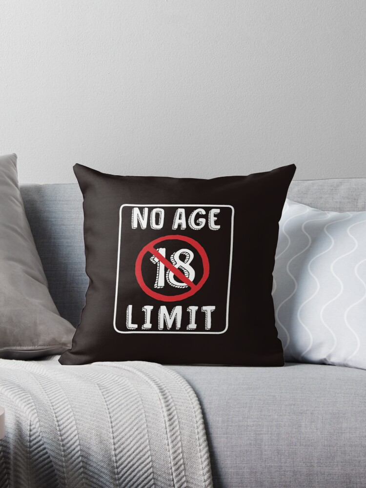 No Age Limit 18th Birthday Gifts Funny B Day For 18 Year Old