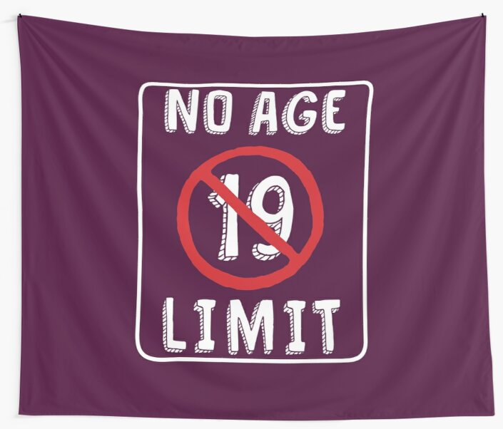 No Age Limit 19th Birthday Gifts Funny B Day For 19 Year Old By MemWear