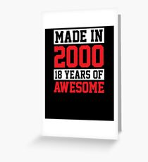Made In 2000, 18 Years of Awesome Birthday Greeting Card