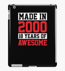 Made In 2000, 18 Years of Awesome Birthday iPad Case/Skin