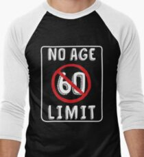 No Age Limit 60th Birthday Gifts Funny B Day For 60 Year Old Mens Baseball