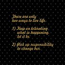 There are only... Life Inspirational Quote by Powerofwordss