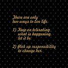 Es gibt nur ... Life Inspirational Quote von Powerofwordss
