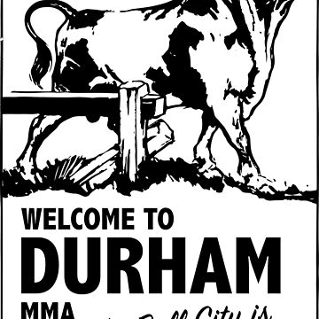 Welcome To Durham, MMA by chgcllc