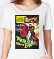 WORLD WITHOUT END Women's Relaxed Fit T-Shirt