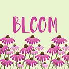 BLOOM Echinacea Flowers by ArtOfSkuba