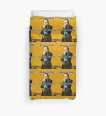 Better Call Slippin Jimmy Duvet Cover