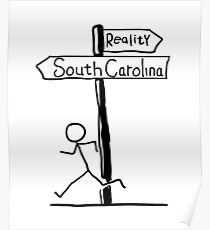 "Funny ""South Carolina vs Reality"" Signpost Themed Design Poster"