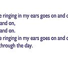 Do your ringing ears annoy you? by Timothy S Price