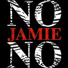 NO JAMIE NO by Clayton Hickman