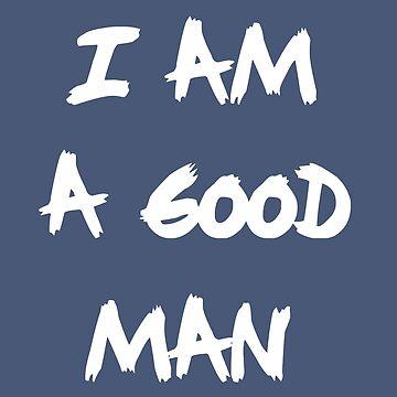 I am a good man by andreyusachov