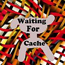 Waiting for Cache by Cherie Hanson